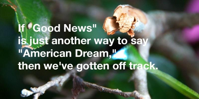 good-news-not-american-dream