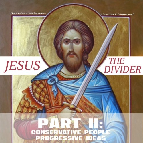 jesus division progressive christianity conservative theology