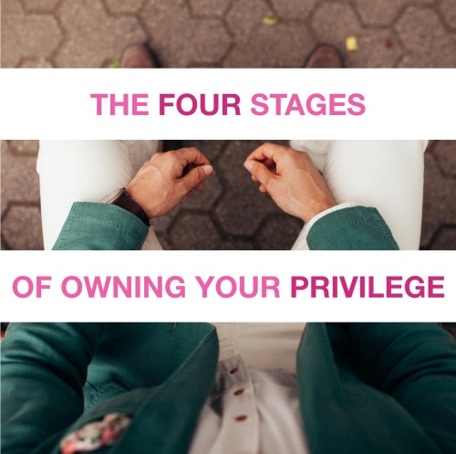 owning your privilege